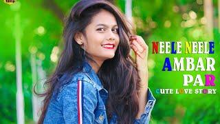 Neele Neele Ambar Par | Latest Remix | 💏 Cute Love Story |📸 Hindi Video song |Sunil Kirade