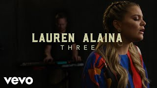 "Lauren Alaina - ""Three"" Official Performance & Meaning 