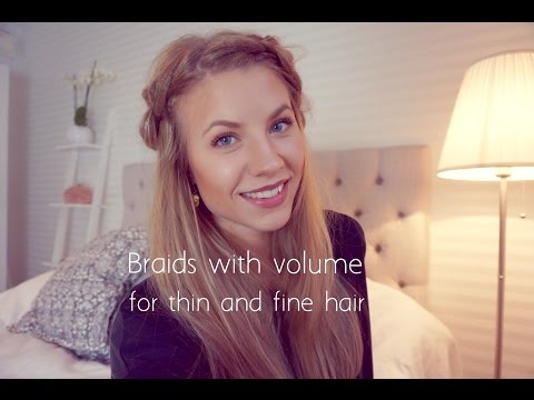 How to get big braids with thin and fine hair tutorial