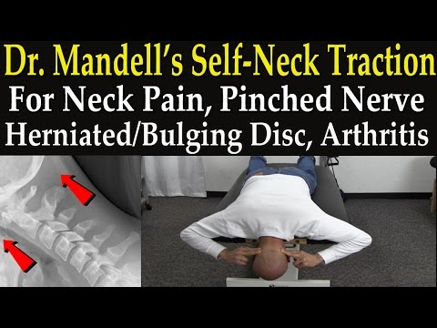 Dr. Mandell's Self-Neck Traction Technique for Neck Pain, Pinched Nerve, Herniated & Bulging Disc
