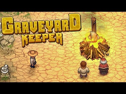 ROBBING GRAVES AND BURNING WITCHES - Graveyard Keeper Gameplay