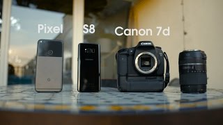 Camera Comparison: Galaxy S8 vs Pixel vs DSLR!