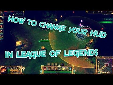 How to change your HUD in league of legends