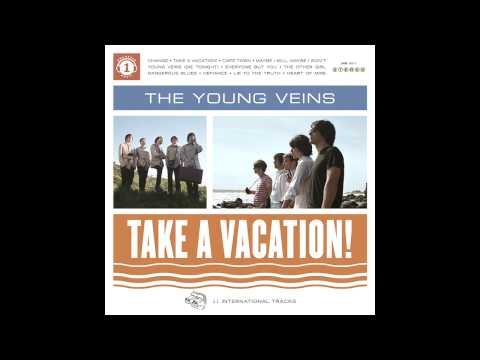The Young Veins - Take a Vacation! - Full Album
