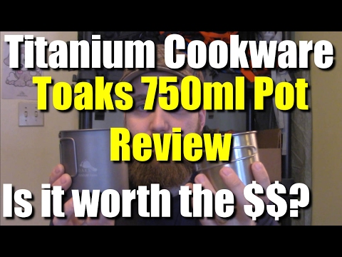 Is Titanium cookware worth the money? Toaks Ti 750ml Pot with bale Review | RevHiker