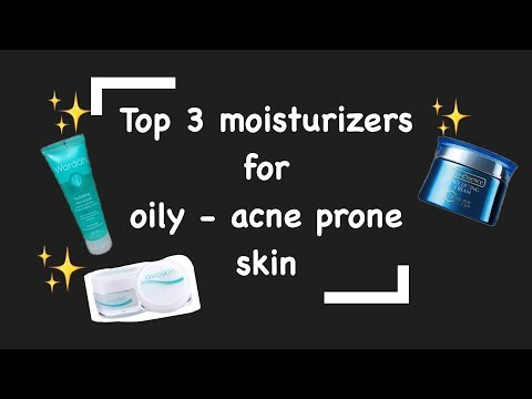 Top 3 moisturizers for oily- acne prone skin ( BAHASA )