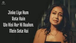 Jinke Liye Full Song With Lyrics Neha Kakkar   Jaani   Jinke Liye Hum Rote Hain Neha Kakkar