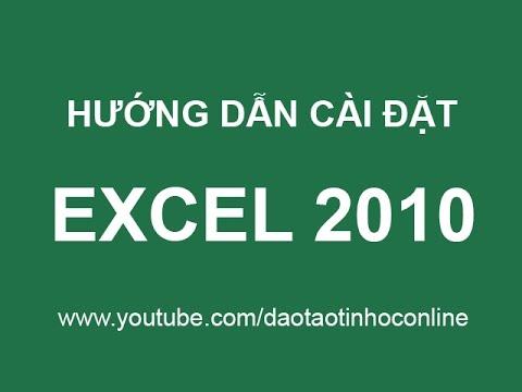 Hướng dẫn cách cài đặt Microsoft Excel 2010
