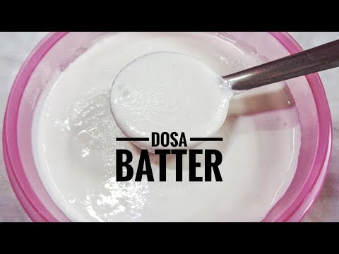 How To Make Perfect Dosa Batter At Home By Ayesha