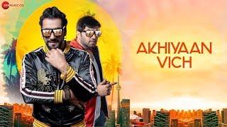 Akhiyaan Vich - Official Music Video | Ashok Mastie | Vaibhav Saxena | Sneha Namanandi