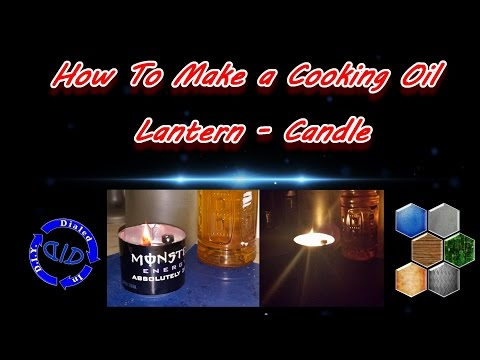 How to make a lamp that burns cooking oil