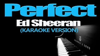 Perfect  Ed Sheeran Karaoke Version