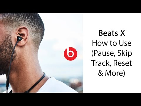 How to Use the Beats X (Pause, Skip Track, Reset & More)