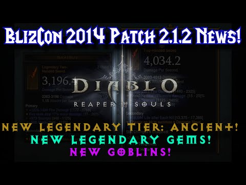 Diablo 3 RoS 2.1.2 | Blizzcon 2014 News | NEW legendary Tiers and Gems!