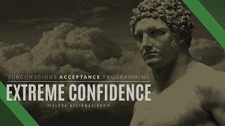 Extreme Self Confidence Affirmations - Improved | Subconscious Programming | Binaural Hemisync