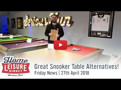 Great Snooker Table Alternatives | Friday News 27th April 2018