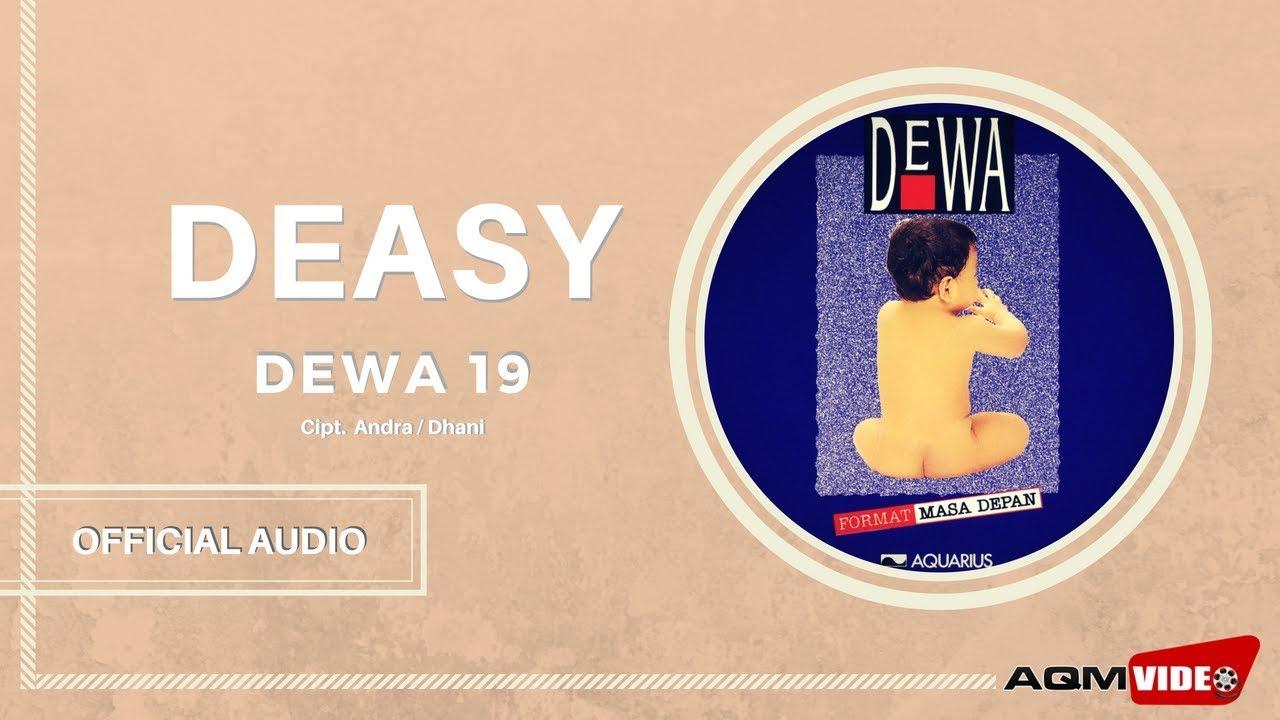 Dewa 19 - Deasy