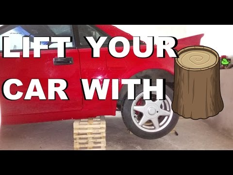 How to raise / lift your car with wood