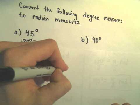 Degrees and Radians and Converting Between Them! Example 1