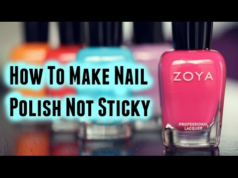 How to make nail polish not sticky