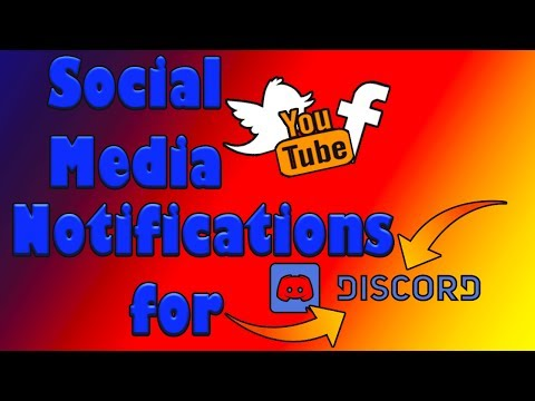 HOW TO GET SOCIAL MEDIA NOTIFICATIONS TO YOUR DISCORD SERVER
