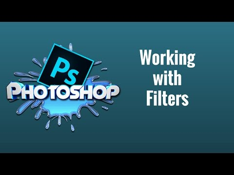How to use Filters in Photoshop CC