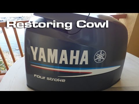 Restoring  Yamaha Outboard Cowl