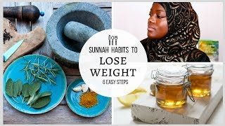 SUNNAH HABITS TO LOSE WEIGHT FAST