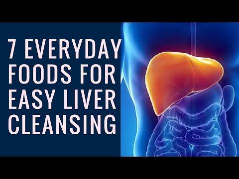 Detox You Liver With These 7 Foods | Liver Cleanse Naturally
