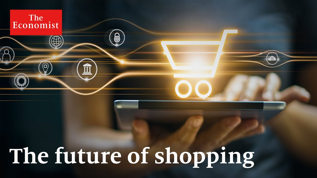 The future of shopping: what's in store? | The Economist