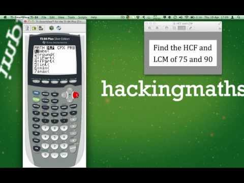 Using the TI-84 plus to find the HCF and LCM of two numbers.