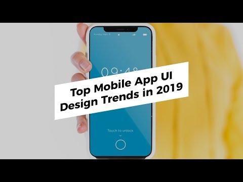 Top Mobile UI Trends 2019