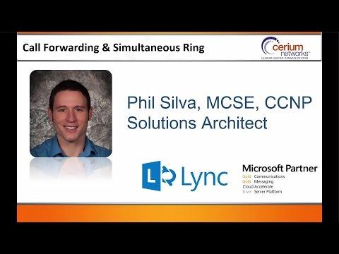 Configure Simultaneous Ring & Call Forwarding in Lync 2013