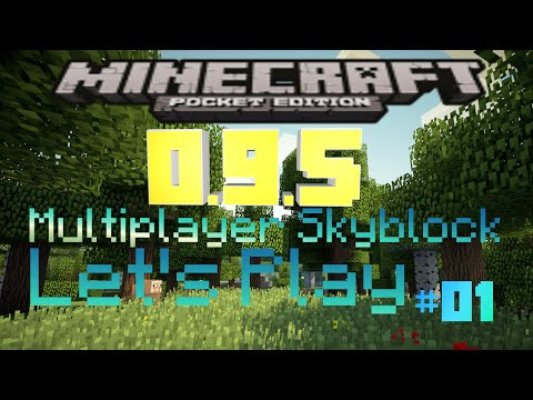 [0.9.5] Minecraft PE Sky Block Multiplayer EP. 1