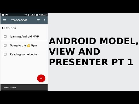 ANDROID MODEL, VIEW, PRESENTER PT1