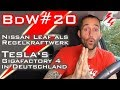 BdW20 - Nissan Leaf als Regelkraftwerk - Tesla Gigafactory 4 in Deutschland