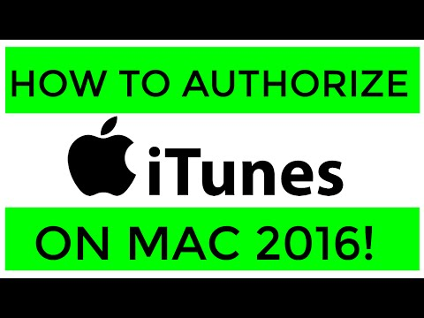 How to Authorize iTunes on your Mac or MacBook 2017 UPDATE! Version 12.4.3.1