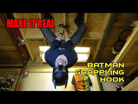 Make It Real: Batman Rappeling Hook!