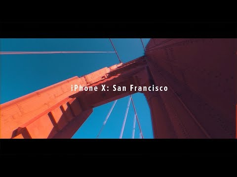 iPhone X Cinematic 4K San Francisco