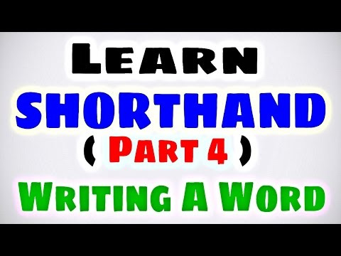 Learn SHORTHAND (PART 4) Writing A Word