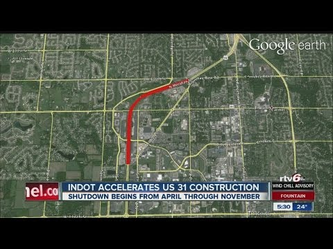 Rebuilding work to close US 31 in central Indiana