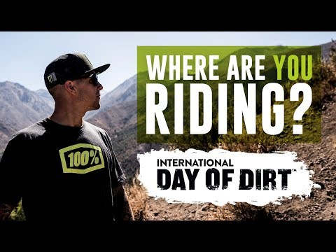 Where are you riding on the International Day of Dirt?