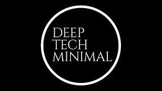 Deep, Tech, Minimal Mix #9  // 4 hours // Deep-Tech-House // Techno // Melodic Techno // Minimal