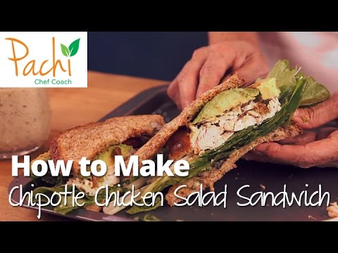 How to Make delicous CHIPOTLE CHICKEN SANDWICH in minutes & LOSE WEIGHT by Pachi