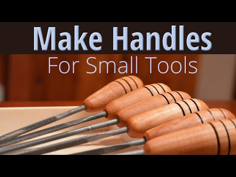 Make Handles for Small tools on a lathe - Easy!