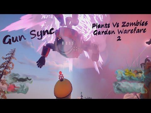 Plants Vs Zombies Garden Warfare 2 Gun Sync