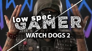 Watch Dogs 2 - Intel Core i3 5020u - Intel HD 5500 - 8Gb RAM