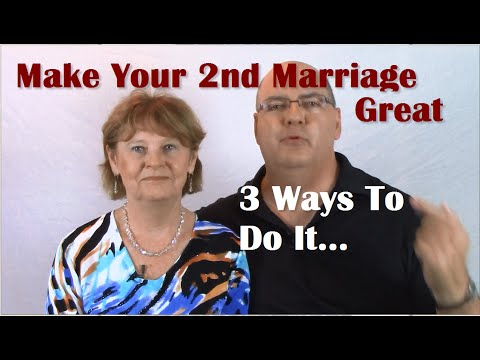 2nd Marriages  3 Ways To Make  a Second Marriage Strong