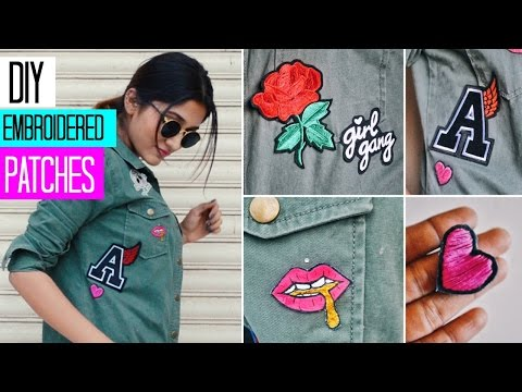 DIY: CUSTOM EMBROIDERED PATCHES || 3 techniques