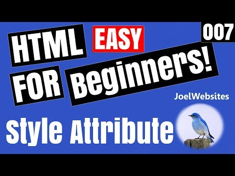 007 - HTML Tutorial for Beginners - HTML Styles Explained with Examples.